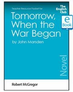 Tomorrow, When the War Began (Novel): English Club Teacher Resource Packet ebook