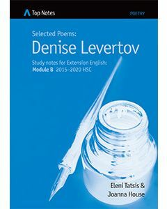 Top Notes Denise Levertov: HSC Extension Module B 2015-2018