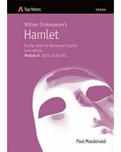 Top Notes Hamlet: HSC Advanced Module B 2015-2018