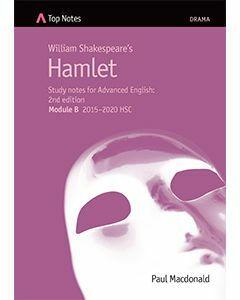 Top Notes Hamlet: HSC Advanced Module B 2015-2018