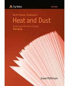 Top Notes HSC Belonging: Heat and Dust