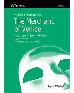 Top Notes The Merchant of Venice: HSC Standard Module B 2015-2018