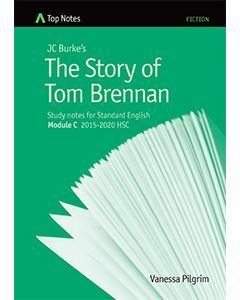Top Notes The Story of Tom Brennan: HSC Standard Module C 2015-2018