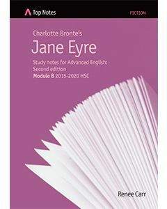 Top Notes Jane Eyre: HSC Advanced Module B 2015-2018