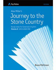 Top Notes Journey to the Stone Country: HSC Extension Module B 2015-2018