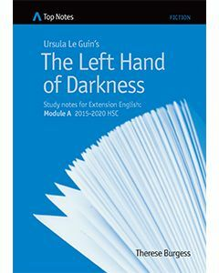 Top Notes The Left Hand of Darkness: HSC Extension Module A 2015-2018