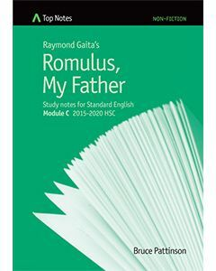 Top Notes Romulus, My Father: HSC Standard Module C 2015-2018