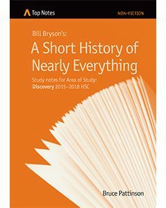 Top Notes A Short History of Nearly Everything: HSC Area of Study: Discovery 2015-2018