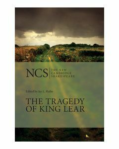 The Tragedy Of King Lear New Cambridge Shakespeare 2E