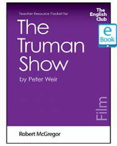 The Truman Show: English Club Teacher Resource Packet ebook