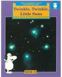 What a Wonderful World! Introductory Level Book 10: Twinkle, Twinkle, Little Suns