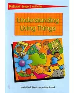 Understanding Living Things: Brilliant Support Activities for Science