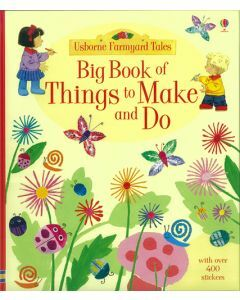 Usborne Big Book of Things to Make and Do