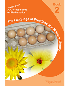 A very good literacy focus on Mathematics Book 2: The language of Fractions and Number Theory