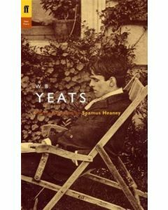 W B Yeats - Poems Selected by Seamus Heaney