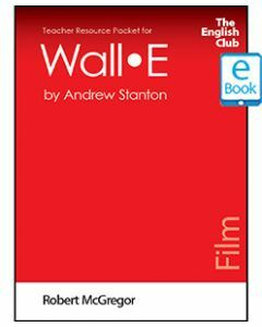 Wall-e: English Club Teacher Resource Packet ebook