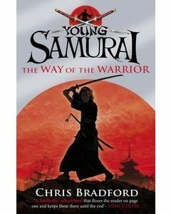 Way of the Warrior: Young Samurai: Book 1