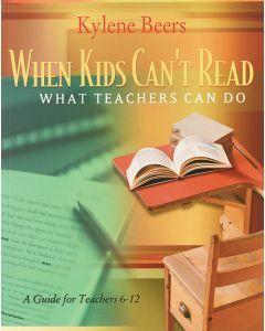When Kids Can't Read: what Teachers Can do (Grades 6-12)