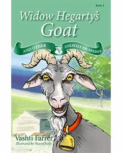 Widow Hegarty's Goat and Other Unlikely Escapades