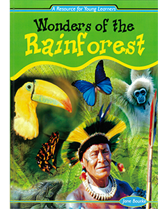 Wonders of the Rainforest (Years 3 to 4)