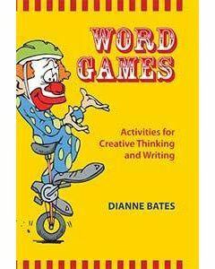 WORD GAMES Activities for Creative Thinking and Writing