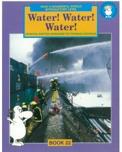 What a Wonderful World! Introductory Level Book 22: Water! Water! Water!