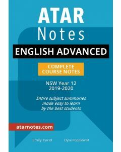 ATAR Notes: Year 12 English Advanced Complete Course Notes (2019-2020)