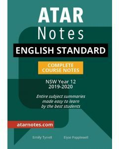 ATAR Notes: Year 12 English Standard Complete Course Notes (2019-2020)