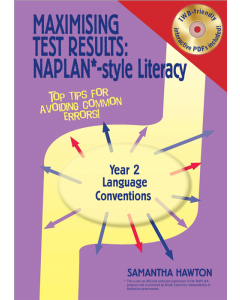 Maximising Test Results NAPLAN* style Year 2 Literacy: Language Conventions