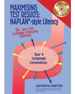 Maximising Test Results NAPLAN* style Year 4 Literacy: Language Conventions