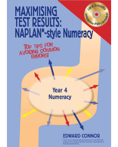 Maximising Test Results NAPLAN* style Year 4 Numeracy