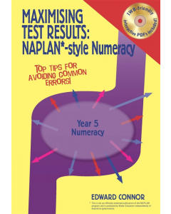 Maximising Test Results NAPLAN* style Year 5 Numeracy