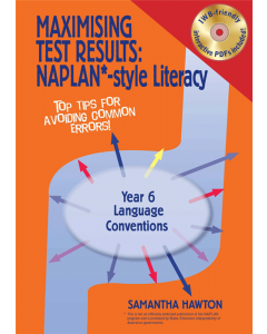 Maximising Test Results NAPLAN* style Year 6 Literacy: Language Conventions