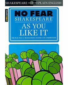 As You Like It: No Fear Shakespeare