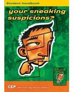 Your Sneaking Suspicions? Student Handbook