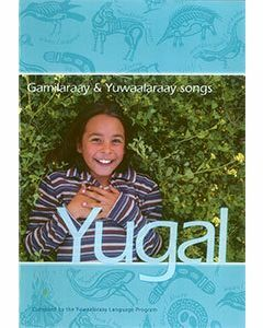 Yugal - Gamilaraay & Yuwaalaraay Songs