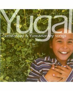 Yugal Gamilaraay & Yuwaalaraay songs CD