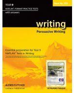 Writing Year 9 NAPLAN* Format Practice Tests 2011 edition Persuasive Writing #255