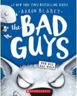 The Bad Guys #9: The Big Bad Wolf