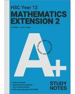 A+ HSC Year 12 Mathematics Extension 2 Study Notes