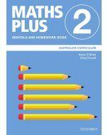 Maths Plus Australian Curriculum Mentals and Homework Book 2, 2020