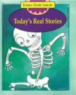 Eureka Genre Library: Today's Real Stories