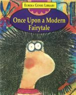 Eureka Genre Library: Once Upon a Modern Fairytale