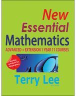 New Essential Mathematics: Advanced & Extension 1 Year 11 Courses