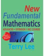 New Fundamental Mathematics: Advanced + Extension 1 HSC Courses