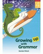 Growing up with Grammar Book 4 (Ages 10 to 12)
