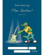 Introducing The Guitar! Student Workbook Edition