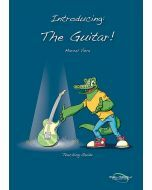 Introducing : The Guitar! Teaching Guide Edition