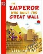 The Emperor Who Built the Great Wall