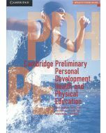 Cambridge Preliminary Personal Development Health and Physical Education (print and digital)